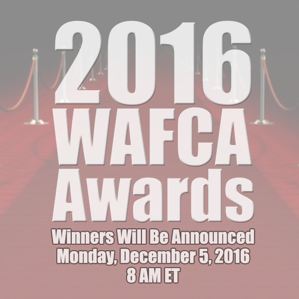 2016 WAFCA Awards - Winners will be announced on December 5, 2016 at 8am ET.