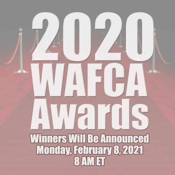 2020 WAFCA Awards - Monday, February 8, 2021 at 8am ET.